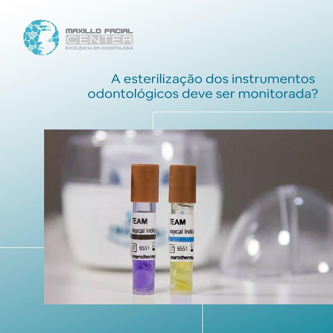 A esterilização dos instrumentos odontológicos deve ser monitorada?