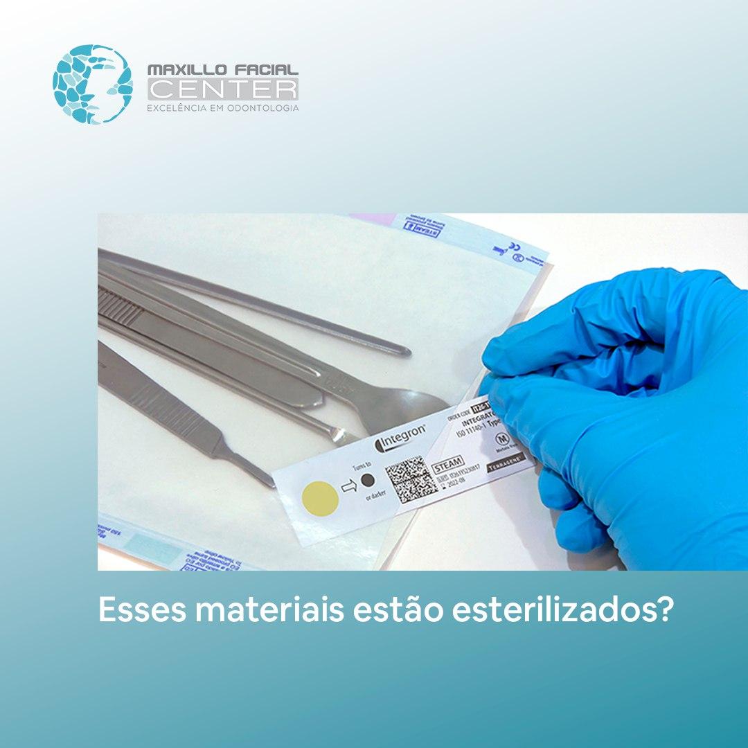 Esses materiais estão esterilizados?